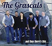 And Then There's This by GRASCALS (2016-02-01)