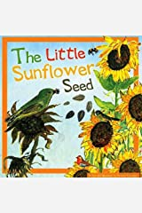 The Little Sunflower Seed Paperback