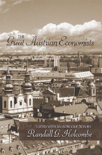 The Great Austrian Economists (LvMI) (English Edition)