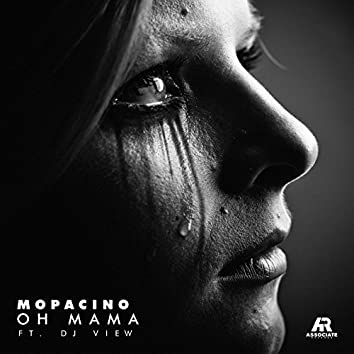 Oh Mama (feat. DJ View)