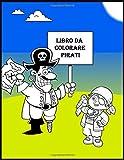 Libro da colorare pirati: Nave dei pirati, forzieri d'oro. per bambini, ragazzi o ragazze, età 4-8, 8-12 anni, divertimento, facile,