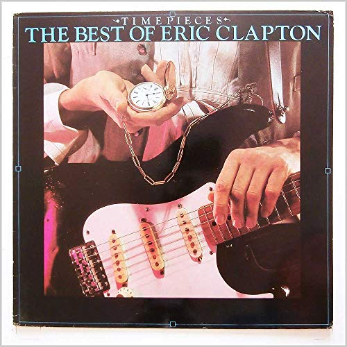 Eric Clapton - Time Pieces - The Best Of Eric Clapton - RSO Records, Inc.