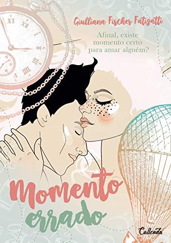 Momento Errado (Portuguese Edition)