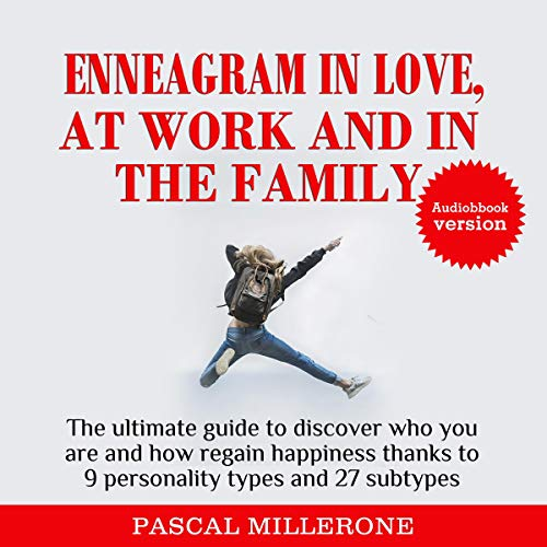 Enneagram in Love, at Work and in the Family audiobook cover art