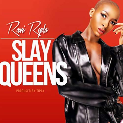 Slay Queens