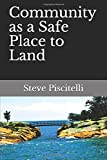 Community as a Safe Place to Land