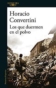 Los que duermen en el polvo par Horacio Convertini