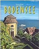 Reise um den Bodensee: Ein Bildband mit über 180 Bildern auf 140 Seiten - STÜRTZ Verlag