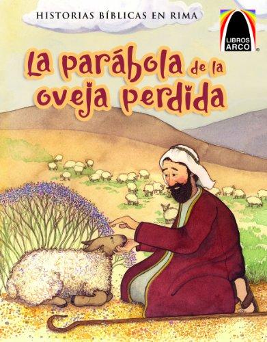 La Parabola de la Oveja Perdida (Arch Books) (Spanish Edition)