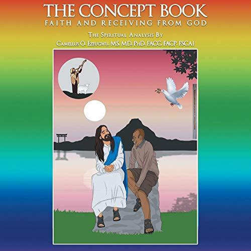 The Concept Book Audiobook By Camellus O. Ezeugwu MS MD PhD FACC FACP FSCAI cover art