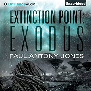 Exodus     Extinction Point, Book 2              By:                                                                                                                                 Paul Antony Jones                               Narrated by:                                                                                                                                 Emily Beresford                      Length: 8 hrs and 27 mins     67 ratings     Overall 4.4