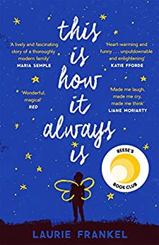 This Is How It Always Is: A REESE'S BOOK CLUB PICK by [Laurie Frankel]