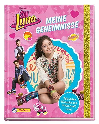 Disney Soy Luna: Disney Soy Luna: Meine Geheimnisse: Teile deine Wünsche und Träume mit Luna!