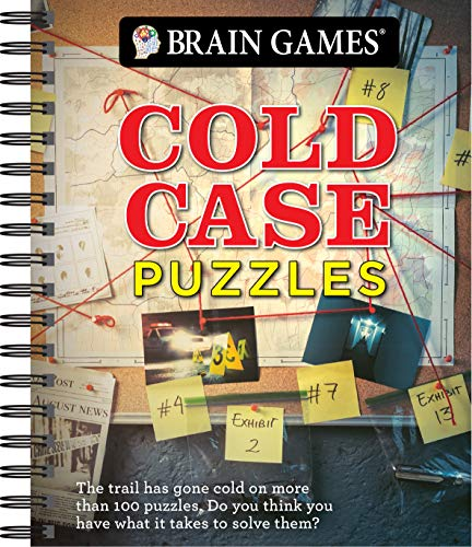 Brain Games - Cold Case Puzzles: The Trail Has Gone Cold on More Than 100 Puzzles. Do You Have What It Takes to Solve Them?