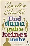 Und dann gab's keines mehr - Agatha Christie