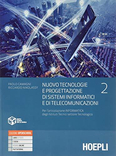 Nuovo tecnologie e progettazione di sistemi informatici e di telecom, vol. 2