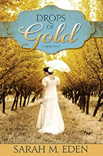 Drops of Gold: A Regency Romance