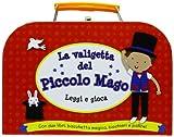 La valigetta del piccolo mago. Leggi e gioca...