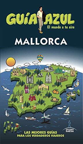 Mallorca: MALLORCA GUÍA AZUL