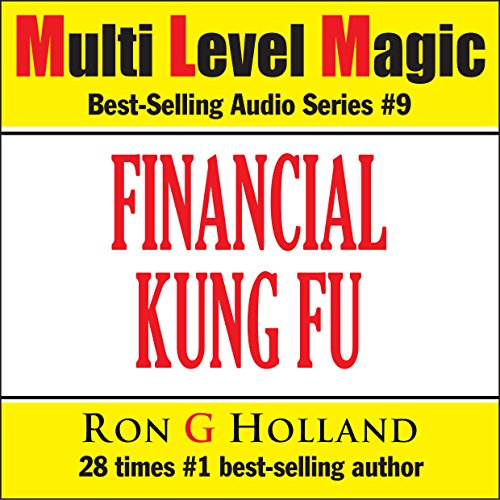 Financial Kung Fu - Debt Free Without Borrowing - Multi Level Magic book nine audiobook cover art
