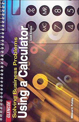 Compare Textbook Prices for Solving Business Problems Using A Calculator Student Text 6 Edition ISBN 8601400058503 by Polisky, Mildred