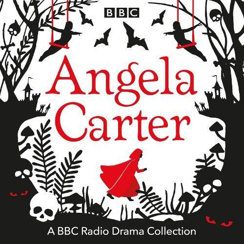 『The Angela Carter BBC Radio Drama Collection』のカバーアート