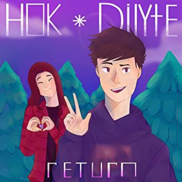 Return (feat. Dilyte)
