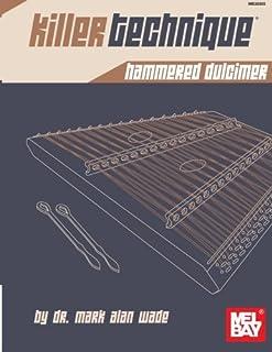 Killer Technique: Hammered Dulcimer