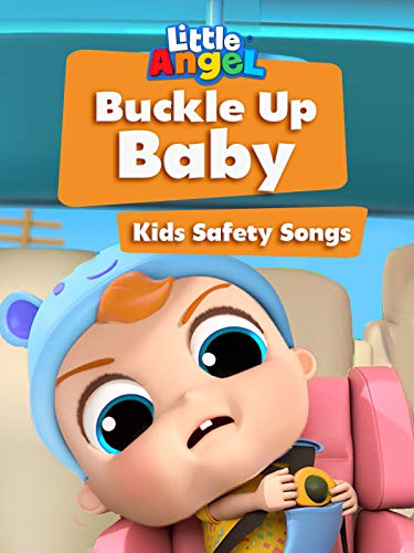 Buckle Up Baby Kids Safety Songs - Little Angel