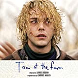 Tom À La Ferme (Tom at the Farm) (Original Soundtrack)