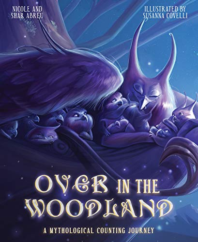 Over in the Woodland: A Mythological Counting Journey