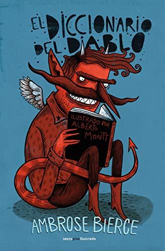 El diccionario del diablo (SEXTO PISO ILUSTRADO)
