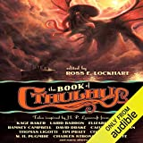 The Book of Cthulhu: Tales Inspired by H. P. Lovecraft