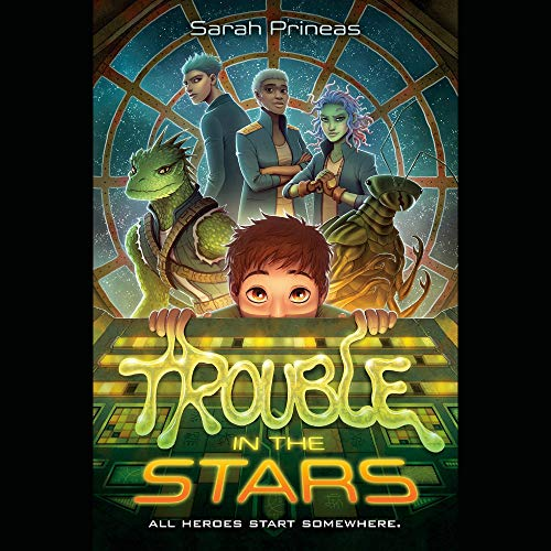 Trouble in the Stars Audiobook By Sarah Prineas cover art