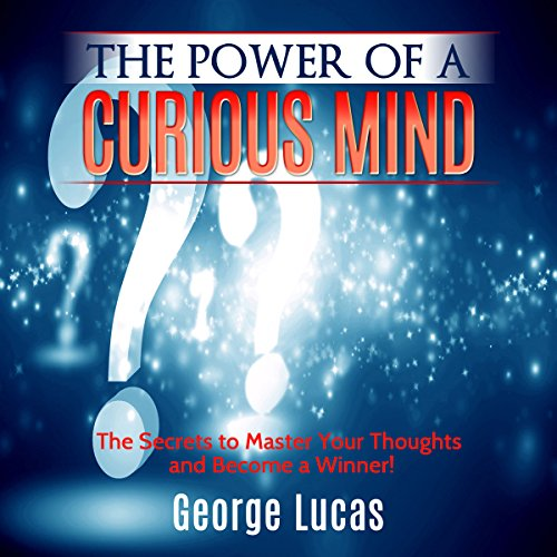 The Power of a Curious Mind audiobook cover art