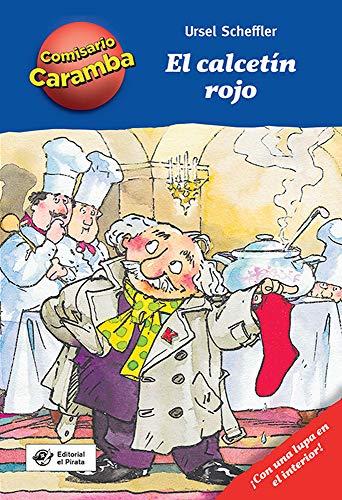 El calcetín rojo: Con lupa descifradora - Cada capítulo es un caso distinto para resolver: 1 (Comisario Caramba)