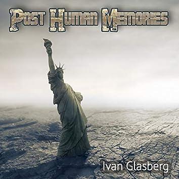 Post Human Memories