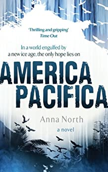 America Pacifica by [Anna North]