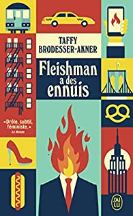 Fleishman a des ennuis par Taffy Brodesser-Akner