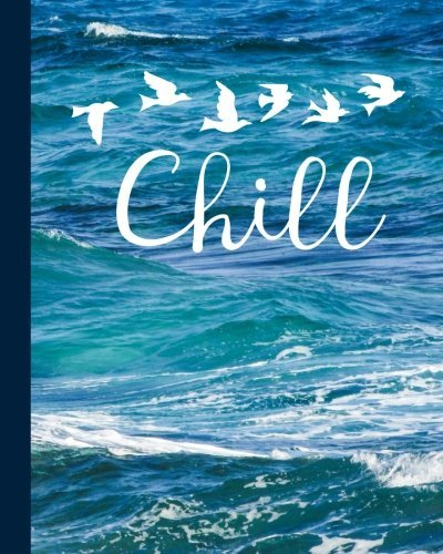 "Chill: Relaxing Ocean Journal with Birds, 8""x10"", 200 Page Diary/Notebook"