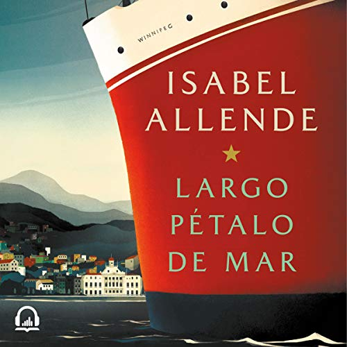 Largo pétalo de mar [Long Sea Petal] audiobook cover art