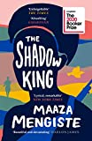 The Shadow King: LONGLISTED FOR THE BOOKER PRIZE 2020 (English Edition)