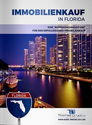 Immobilienkauf in Florida: Eine