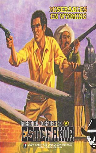Miserables en Wyoming (Colección Oeste)