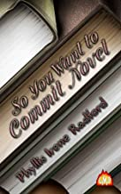So You Want to Commit Novel