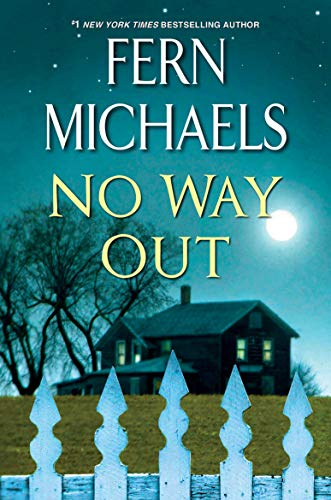 No Way Out: A Gripping Novel of Suspense by [Fern Michaels]