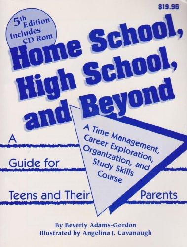 Home School, High School, & Beyond: A Time Managem