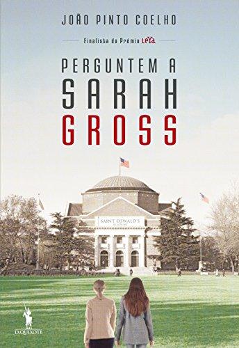 Perguntem a Sarah Gross (Portuguese Edition)