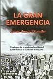 Gran emergencia, la