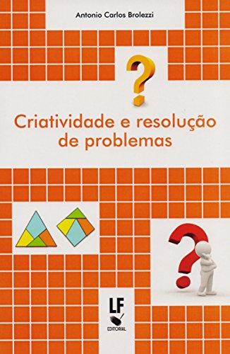 Criatividade e Resolução de Problemas